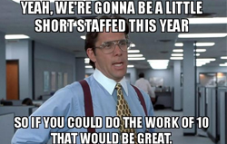 funny medical meme showing boss telling workers that they are short staffed