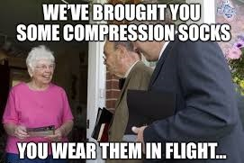 funny meme about travelling with compression socks