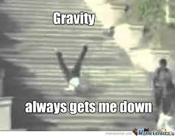 A meme of a person falling indicating how gravity affects blood flow