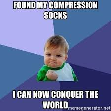a joke about how after using compression socks you can conquer the world