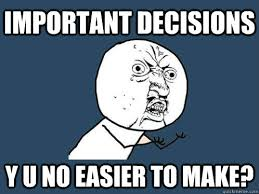 meme about making decisions