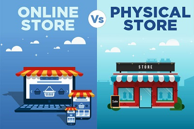 Online Store Vs Physical Store