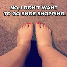 funny meme about shoe shopping with swollen ankles and feet